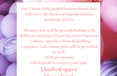 Organic Balloon Garland Class November 9th